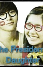 The President's Daugther by isabelita07