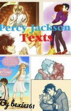 Percy Jackson Texts. by bexie161