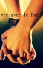 Vivre avec un Bad-boy by yams365