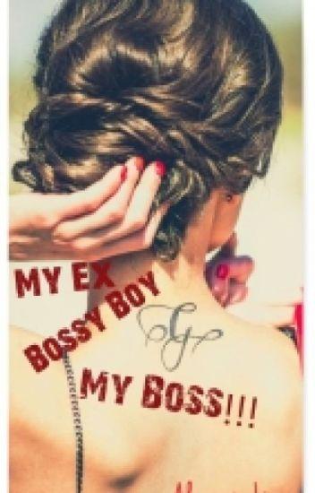 My Ex Bossy Boy, My Boss