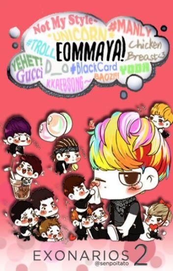 "[CMPL8] EXONARIOS 2: ""Eommaya~"""
