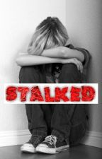Stalked by Just_Charlotte