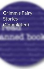 Grimm's Fairy Stories by BannedBooks