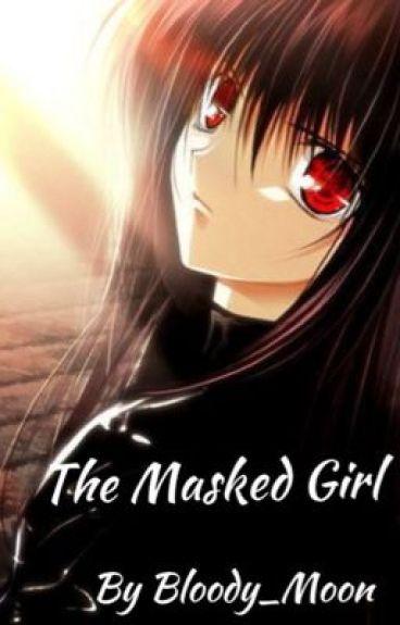 The Masked Girl (Naruto Story)