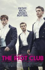 The Riot Club by Spelbound