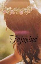 Tajuplná (short story) by Ellly11