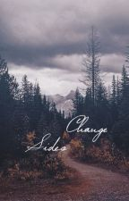 Change Sides. by Edema_Ruh