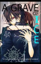 A Grave of Ice (A Grave of Ice, Book #1) by McHayley