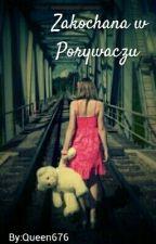 Zakochana W Porywaczu by Queen676