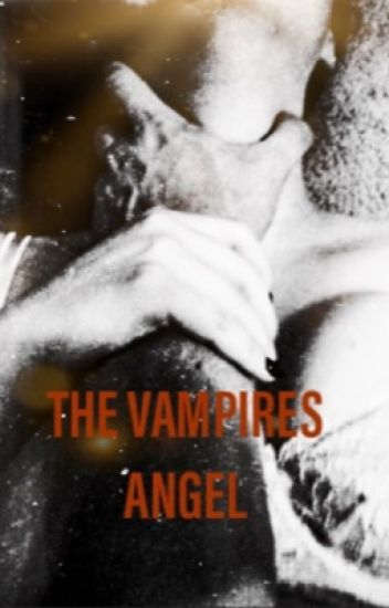 The Vampires Angel