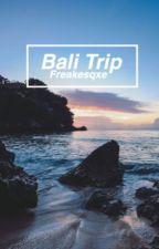 Bali Trip by freakesqxe