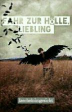 Fahr zur Hölle, Liebling by laechelnimgesicht