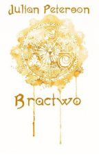 Bractwo by QuinlanJK