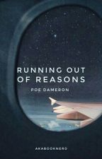 Running Out of Reasons | Poe Dameron by AkaBookNerd