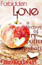 Forbidden Love. by CrazyKindaGurl