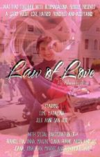 Law of Love by Bluemagalona