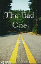 The Bad One by IamNo_Name