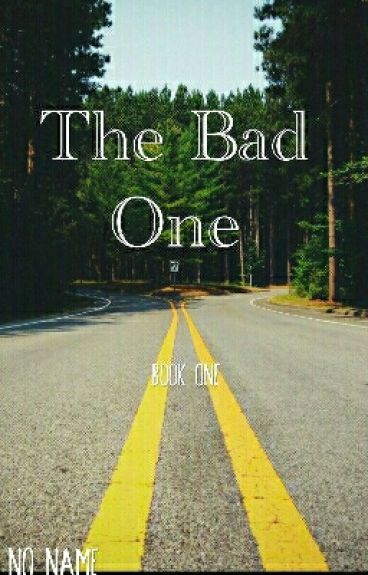 The Bad One