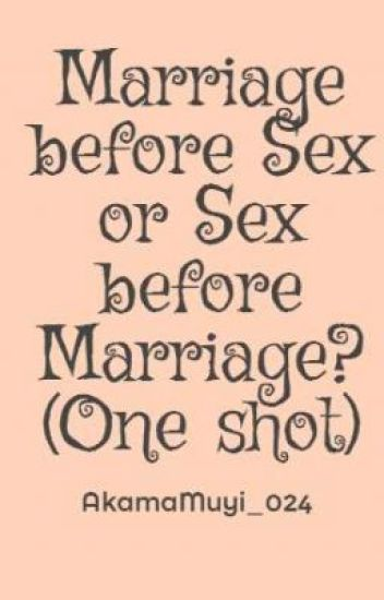 Before marriage sex stories