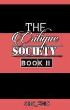 The Critique Society Book II ( BC Open) by CBC_2015