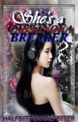 She's a Casanova Breaker by HalfBITTERHalfBITER