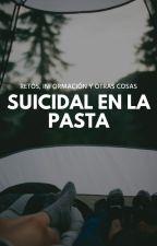 Suicidal En La Pasta by Suicidal_voice
