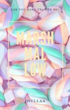 Marshmallow ( one-shot story ) by Jhullaa