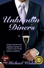Unknown Diners by ZonderZorg