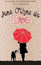 Aos Olhos de Zoe by CamilaPelegrini