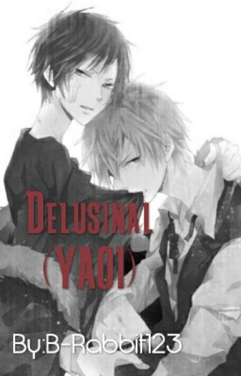 Delusinal (YAOI)