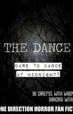 The Dance a One Direction Horror Fan fiction by Pattypatcruz1D