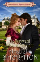 The Wayward Miss Wainwright by ArabellaSheraton1