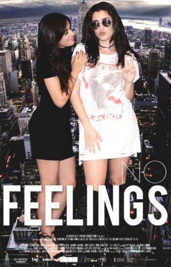 No feelings || Camren