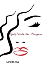 Gadis,Wanita dan Perempuan by mishelsim