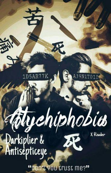 Atychiphobia - Darkiplier & Antisepticeye X Reader