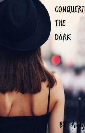 Conquistando A La Dark by CrazyInfinitLove