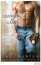 Changing The Game. (Cambiando el Juego) by Daddy_Princess_