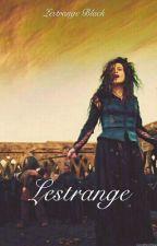 L E S T R A N G E by LestrangeBlack127