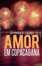 Amor em Copacabana. by juniorleao