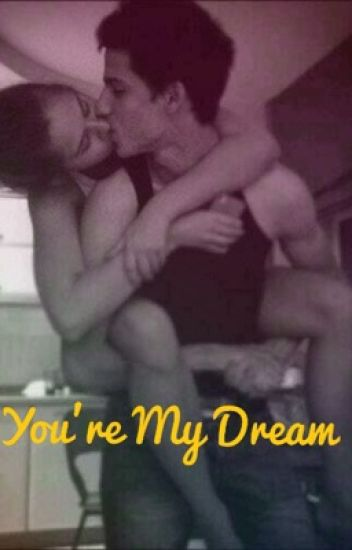 You're my dream||Cameron Dallas||
