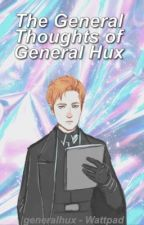 The General Thoughts of General Hux by generalhux