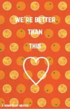 We're Better than This (Miniminter//Ultimate Sidemen XIX fanfic) by megxix