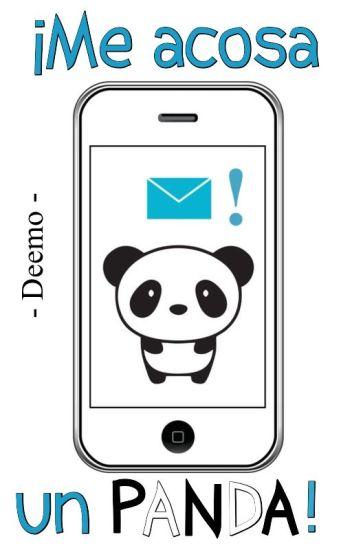 ¡Me Acosa Un Panda!