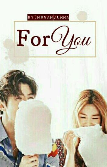 For You (Sehun Malay FF)