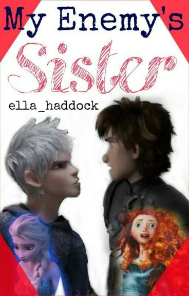 My Enemy's Sister [Hiccelsa/Jarida]