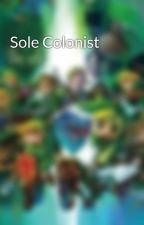 Sole Colonist by EdwardLawson