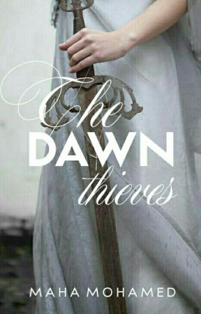 The Dawn Thieves by pasitheas