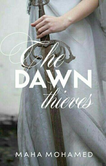 The Dawn Thieves