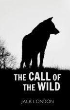 The Call of the Wild (Completed) by BannedBooks