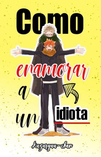 Como enamorar a un idiota (Haikyuu!)